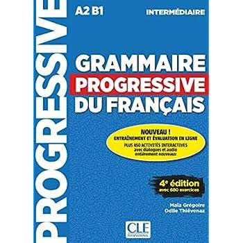 Grammaire progressive du français - Niveau intermédiaire - Livre + CD + Appli-web - 4ème édition