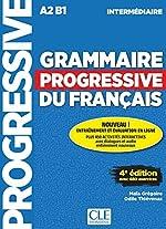 Grammaire progressive du français - Niveau intermédiaire - 4ème édition - Livre + CD + Livre-web 100% interactif de Maïa Grégoire