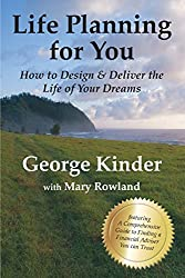 Life Planning for You: How to Design & Deliver the Life of Your Dreams - UK Edition