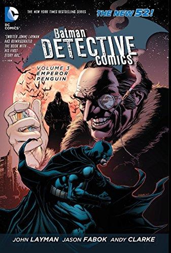 mics Vol. 3: Emperor Penguin (The New 52) (Batman: The New 52) (Dc Comics New 52)