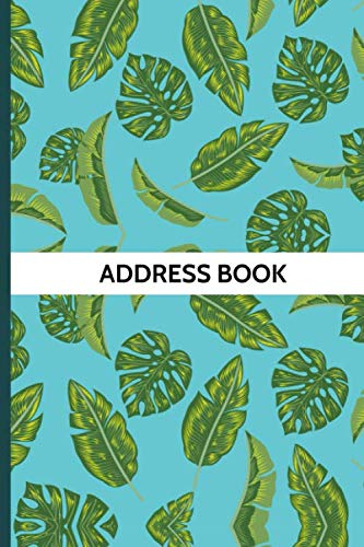 Address Book: Organizer and Notes with Alphabetical Tabs Tropical Leaves Cover -