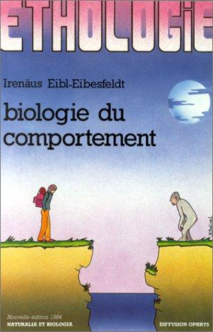 Ethologie: Biologie du comportement