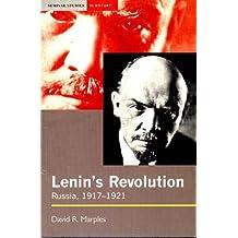 Lenin's Revolution: Russia, 1917-21 (Seminar Studies In History)