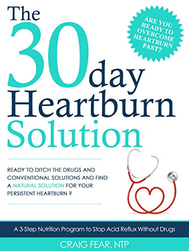 the-30-day-heartburn-solution-a-3-step-nutrition-program-to-stop-acid-reflux-without-drugs-english-e