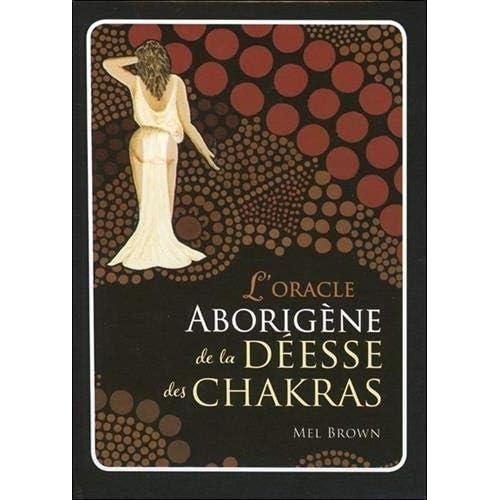 L'oracle aborigène de la déesse des chakras : Coffret livre + 49 cartes