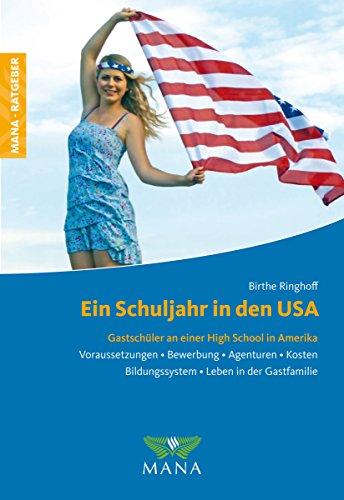 Ein Schuljahr in den USA: Gastschüler an einer High School in Amerika