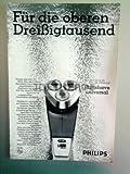 60er Jahre : PHILIPS RASIERER - alte Werbung /Originalwerbung/ Printwerbung /Anzeige /Anzeigenwerbung Format 15,5 x 27,5 cm / -3-