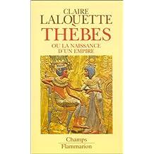 THEBES, ou la naissance d'un empire