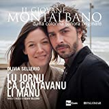 "Lu jornu ca cantavanu li manu (Colonna sonora originale della serie TV ""Il Giovane Montalbano"")"