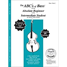 The ABCs of Bass for the Absolute Beginner to the Intermediate Student, Book 1 by Janice Tucker Rhoda (2015-02-15)