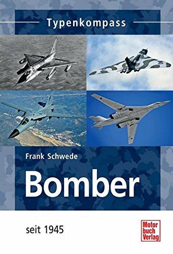 Bomber: seit 1945 (Typenkompass)