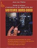 Guide pratique d'entretien du moteur hors-bord