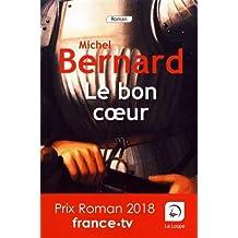 Le bon coeur de Michel Bernard
