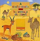 À cache-cache avec les animaux du désert