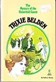 Trixie Belden and the Mystery of the Uninvited Guest