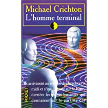 L'homme Terminal/ the Terminal Man (Thriller)