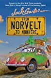 From Norvelt to Nowhere by Gantos, Jack (2013) Hardcover