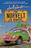 From Norvelt to Nowhere (Norvelt Series) by Gantos, Jack (2013) Hardcover