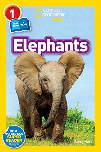National Geographic Kids Readers: Elephants  (National Geographic Kids Readers: Level 1 )