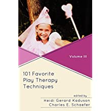 101 Favorite Play Therapy Techniques (Child Therapy (Jason Aronson)) by Heidi Kaduson (2010-07-09)