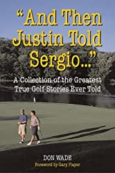 And Then Justin Told Sergio...
