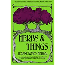 Herbs & Things: Jeanne Rose's Herbal
