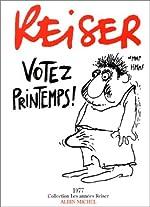 Votez printemps ! de Reiser