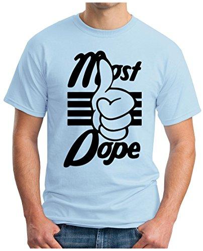 OM3 - MOST-DOPE-BLACK - T-Shirt Music House Trance RnB Hip Hop Rap Indie Rock Funk Geek EMO, S - 5XL Hellblau