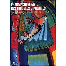 Pharmacothérapie des troubles bipolaires