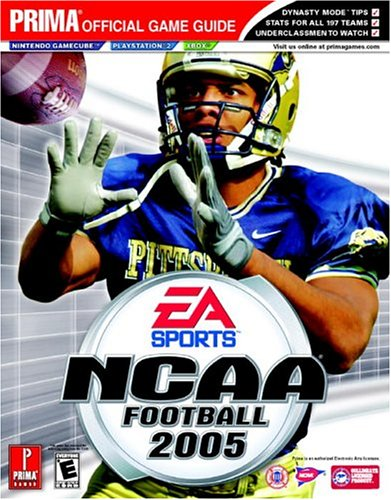 NCAA Football 2005: Prima Official Game Guide (Prima Official Game Guides)