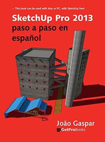 SketchUp Pro 2013 paso a paso en español eBook: João Gaspar ...