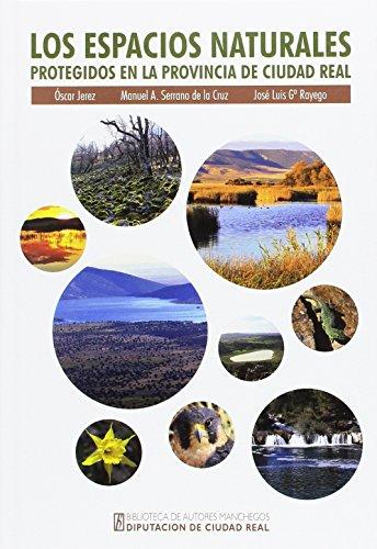 Espacios naturales protegidos en la provincia de Ciudad Real,Los (General) por Aa.Vv.