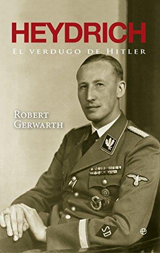 Heydrich : el verdugo de Hitler por Robert Gerwarth
