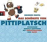 Das Schönste von Pittiplatsch: Spannende Kobold-Abenteuer mit Schnatterinchen und Moppi