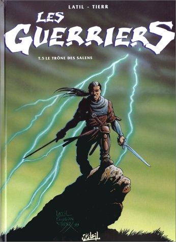Les guerriers, tome 5 : le trone de salens