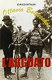 Scarica Libro Ottavio Bottecchia L agguato (PDF,EPUB,MOBI) Online Italiano Gratis