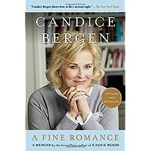 A Fine Romance by Candice Bergen (2016-04-05)