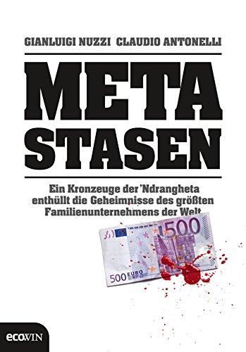 Metastasen: Ein Kronzeuge der `Ndrangheta