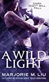 A Wild Light: Hunter Kiss: Book 3