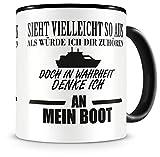 Samunshi® Ich denke an mein Boot Tasse Kaffeetasse Teetasse Kaffeepott Kaffeebecher Becher