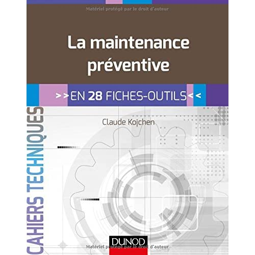 La maintenance préventive - en 28 fiches outils