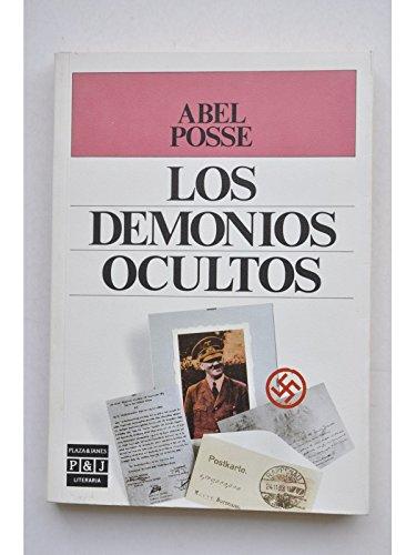 Los demonios ocultos (Plaza & Janés literaria)