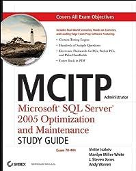 Mcitp Administrator: Microsoft SQL Server 2005 Optimization and Maintenance 70-444 Study Guide