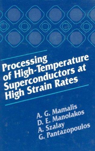 Processing Of High Temperature Superconductors At High Strain