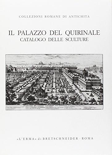 il-palazzo-del-quirinale-catalogo-delle-sculture-collezioni-romane-di-antichita
