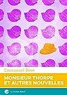 Monsieur Thorpe et autres nouvelles, l'intégrale par Bove