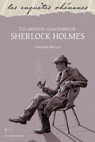 Les archives alsaciennes de Sherlock Holmes