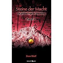 [{ Steine Der Macht - Band 4 (German) By Stan Wolf ( Author ) Oct - 18- 2012 ( Paperback ) } ]