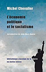 L'Économie politique et le socialisme (1849) suivi de Accord entre l'économie politique et la morale (1850)
