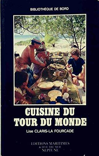 Cuisine du tour du monde par Claris la Fourcade